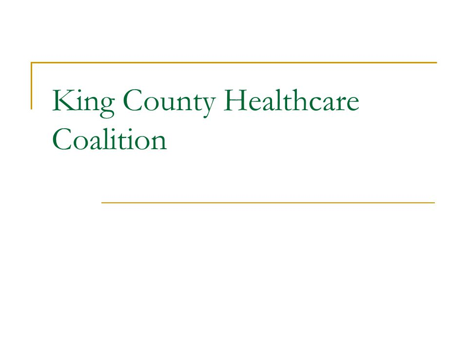 Healthcare Coalition Executive Council The Executive Council is made up of Representatives from:  Hospitals  Public Health  Home Health  Mental Health  Long-term Care  Community Health Clinics  Medical Groups Ambulatory Care Workgroup Critical Care Workgroup Regional Medical Resource Center Region 6- Hospital Emergency Preparedness Committee Healthcare Coalition Members
