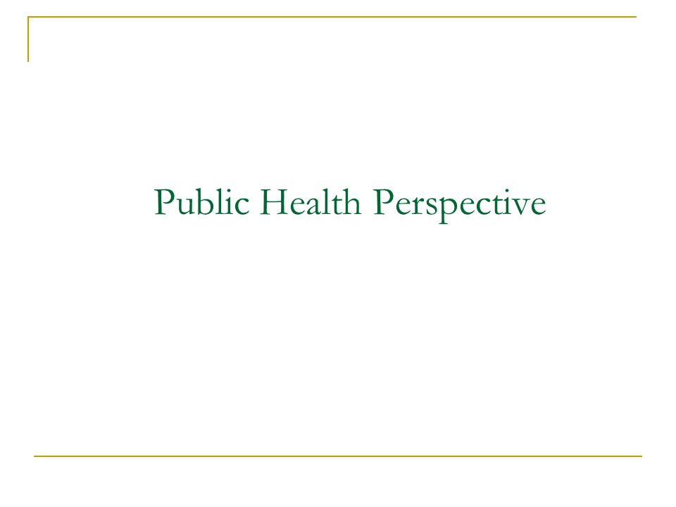 Public Health Perspective