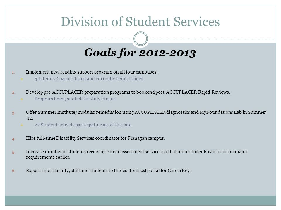 Division of Student Services Goals for 2012-2013 1.