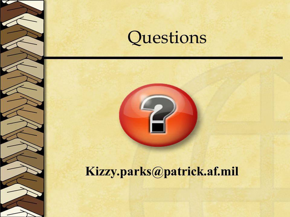 Questions Kizzy.parks@patrick.af.mil