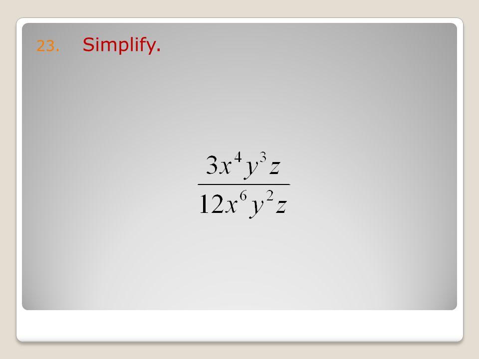 23. Simplify.