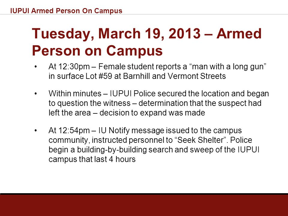 IUPUI Armed Person On Campus The Call