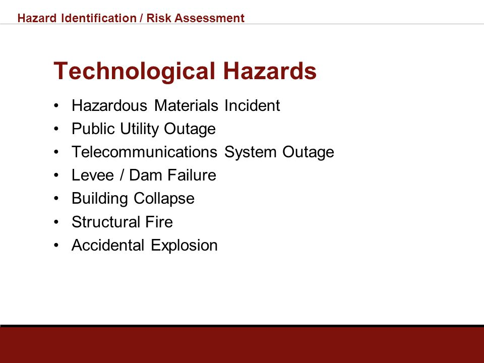 Hazard Identification / Risk Assessment Natural Hazards Tornado Flood Earthquake Winter Storms Ground Failure Infectious Disease