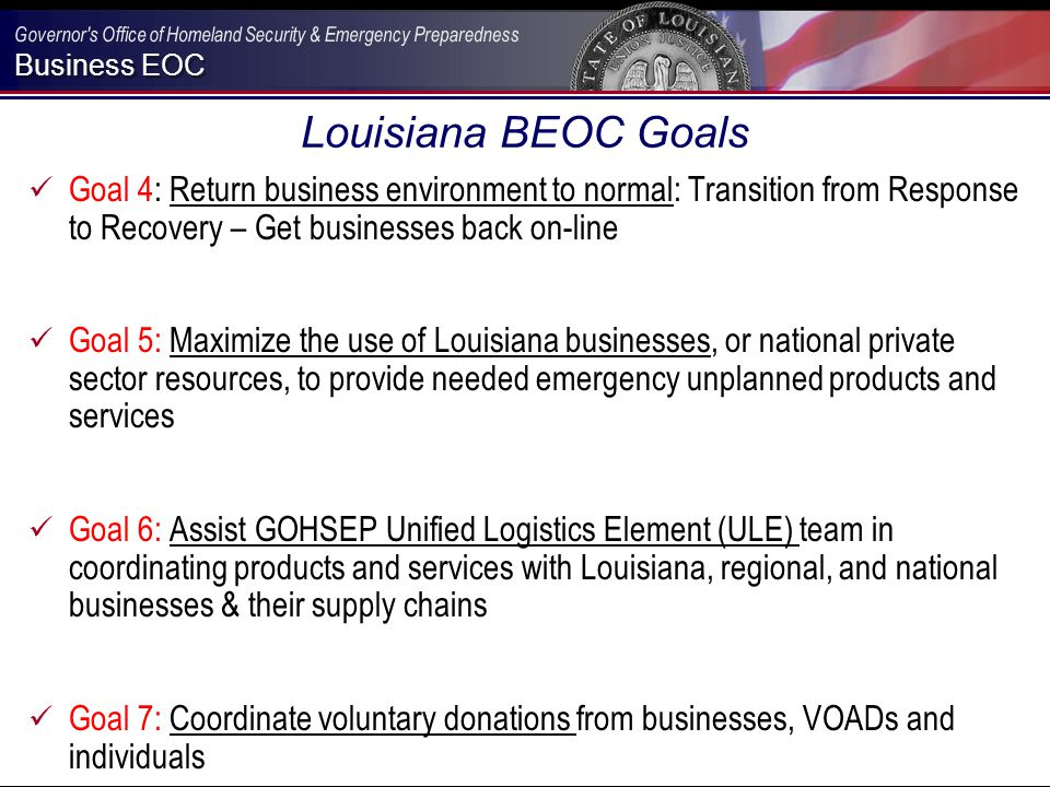 Business EOC Summer and Winter Fuel During Gustav and Ike, Wal-Mart notified the State of Louisiana that there was a shortage of summer fuel in Louisiana to support an evacuation and return.