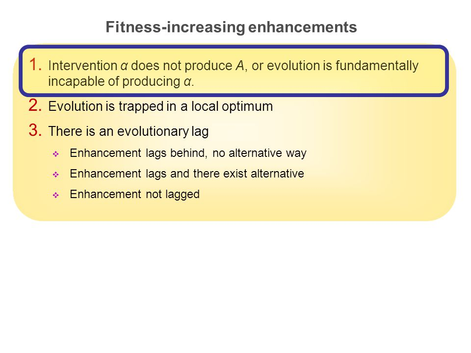 21 Fitness-increasing enhancements 1.