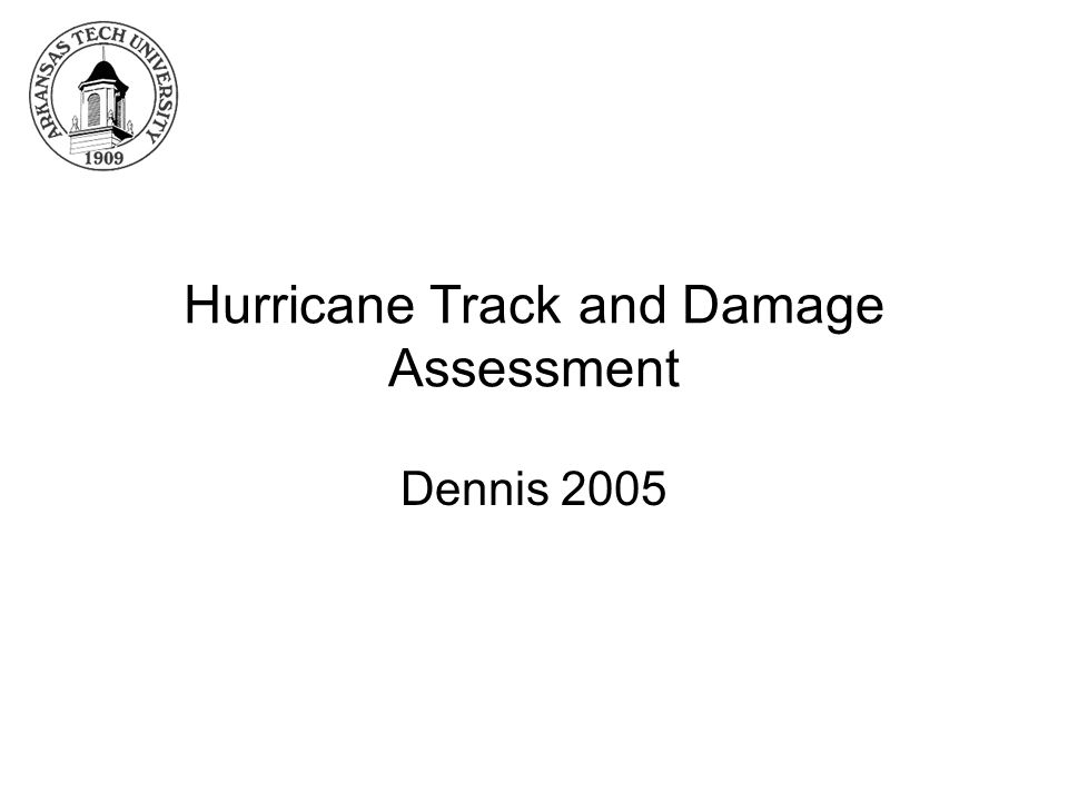 Hurricane Track and Damage Assessment Dennis 2005