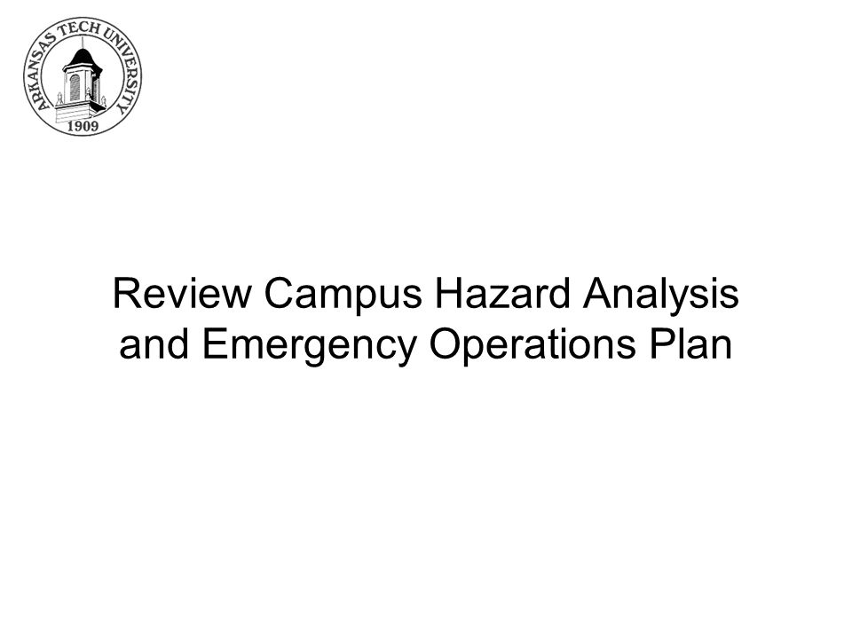 Review Campus Hazard Analysis and Emergency Operations Plan