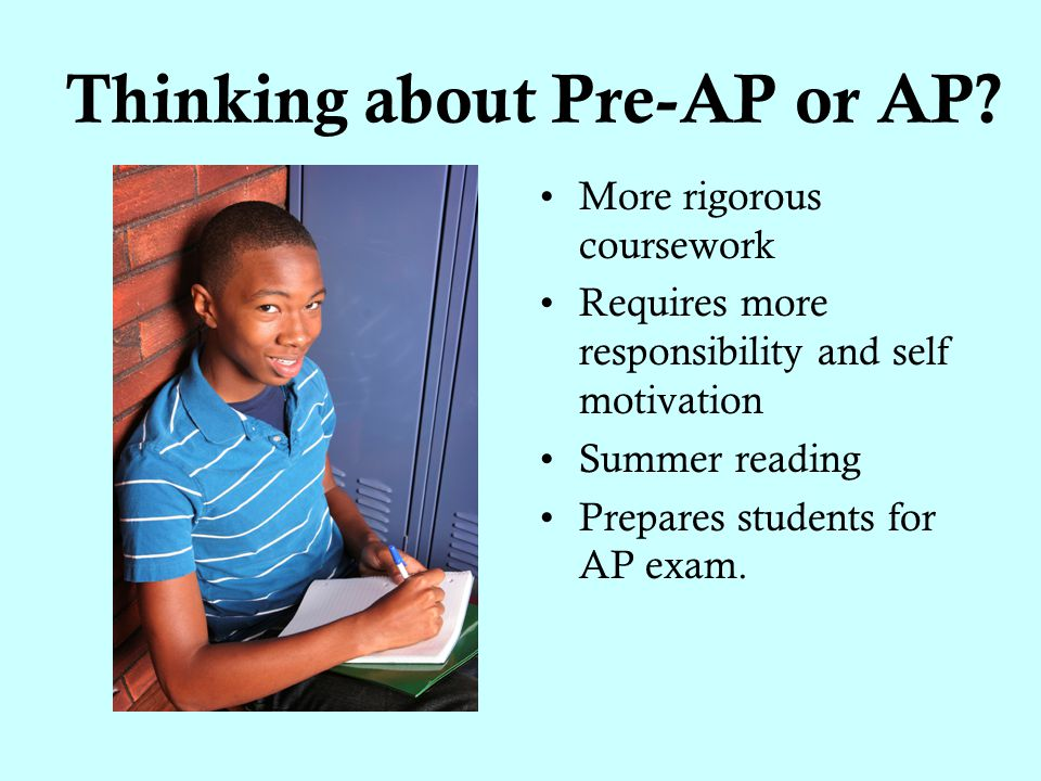 Thinking about Pre-AP or AP.