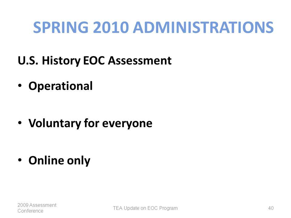 SPRING 2010 ADMINISTRATIONS U.S.