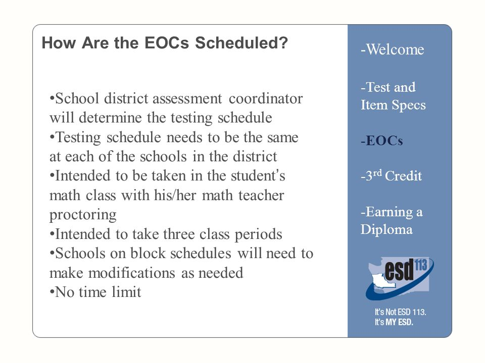 How Are the EOCs Scheduled.