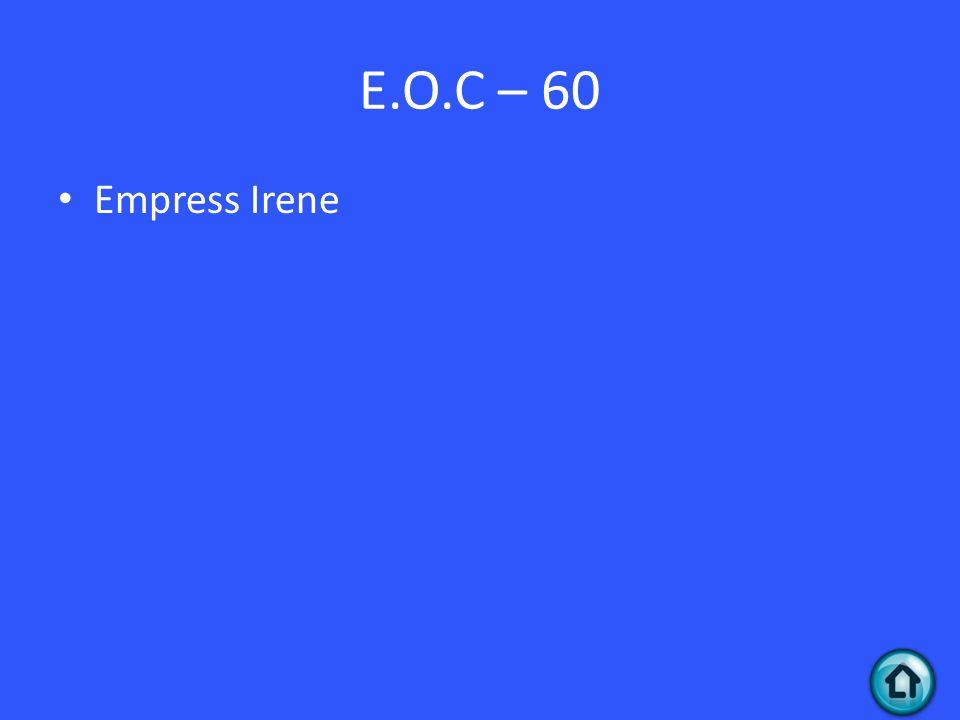 E.O.C – 60 Empress Irene