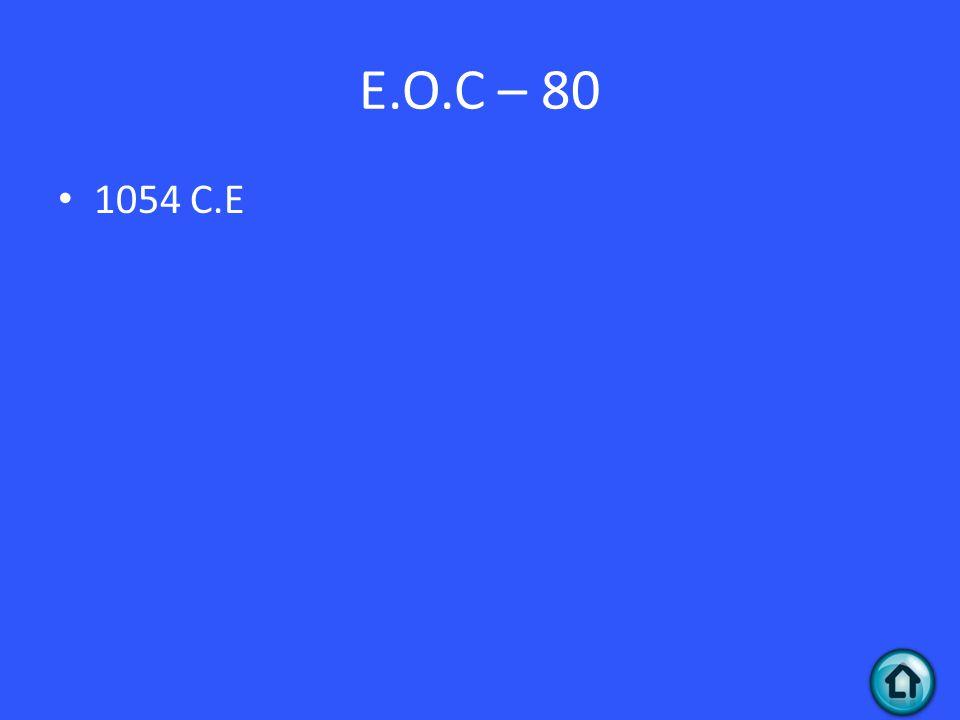 E.O.C – 80 1054 C.E