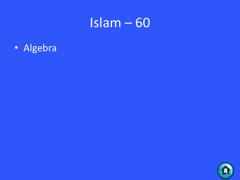 Islam – 60 Algebra