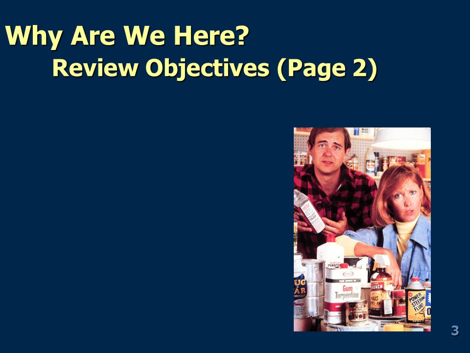 Why Are We Here? Review Objectives (Page 2) 3