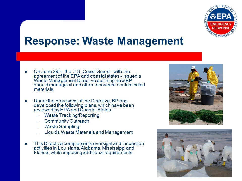 Response: Waste Management On June 29th, the U.S.