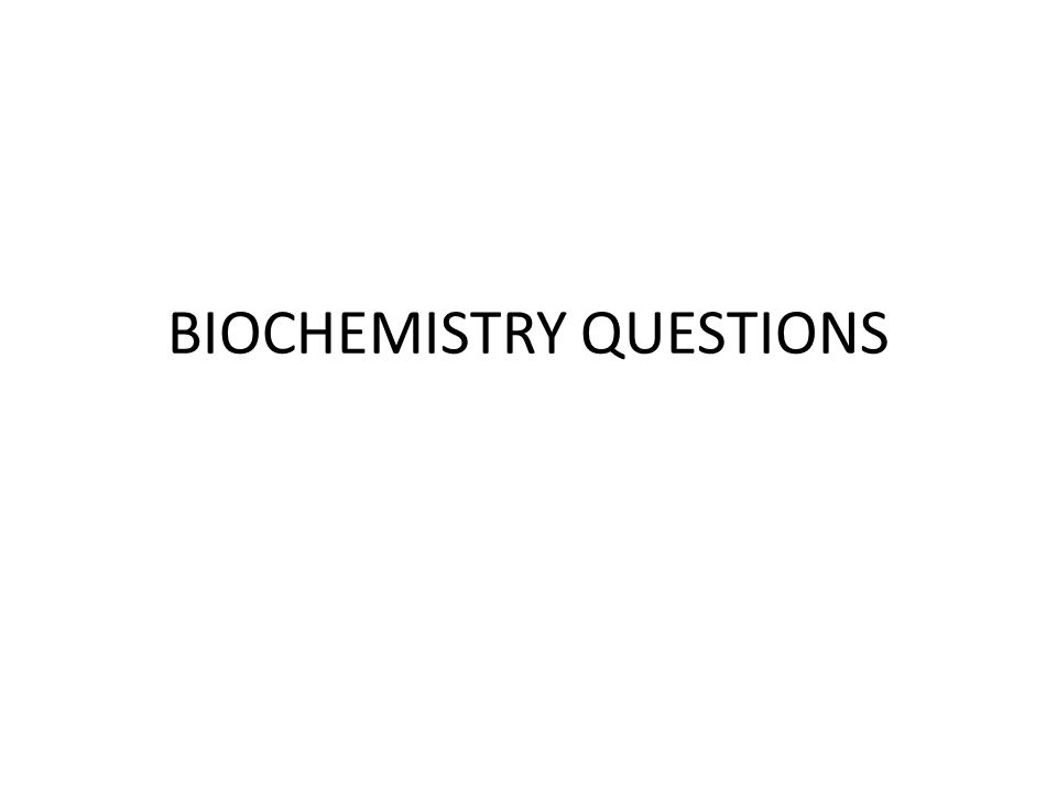 Sample Biochemistry questions 1.An iodine solution is placed on the cut side of a potato.