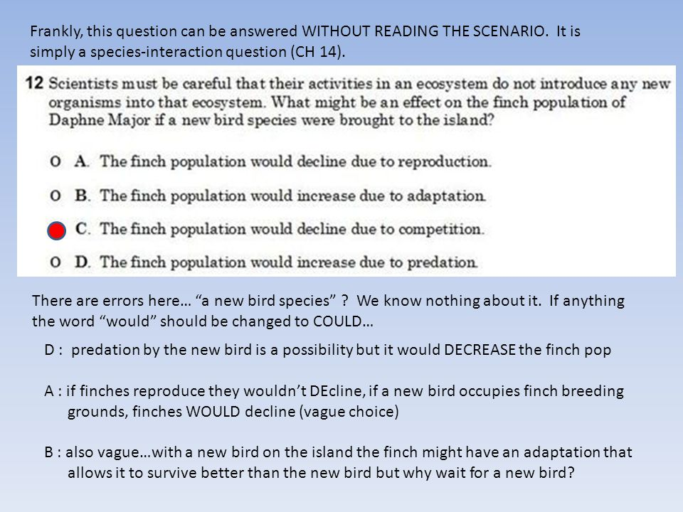 Frankly, this question can be answered WITHOUT READING THE SCENARIO.
