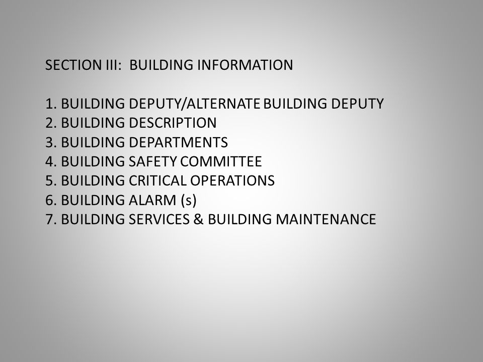 SECTION III: BUILDING INFORMATION 1. BUILDING DEPUTY/ALTERNATE BUILDING DEPUTY 2.