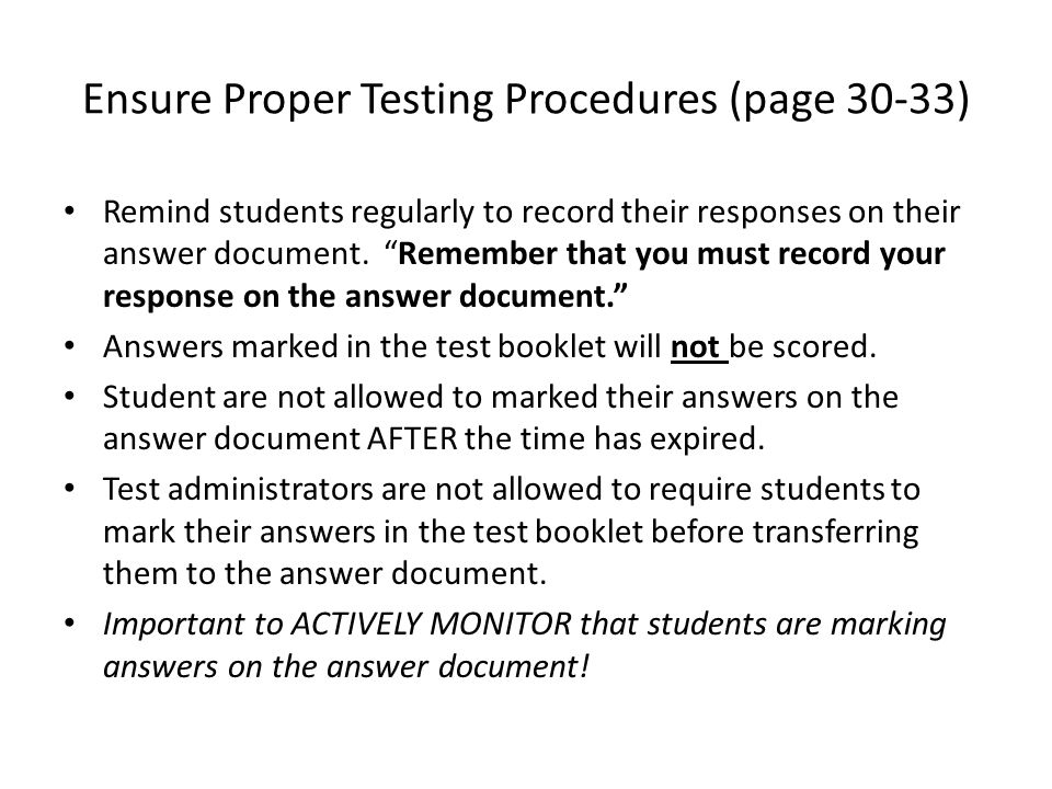 "Remind students regularly to record their responses on their answer document. ""Remember that you must record your response on the answer document."" An"