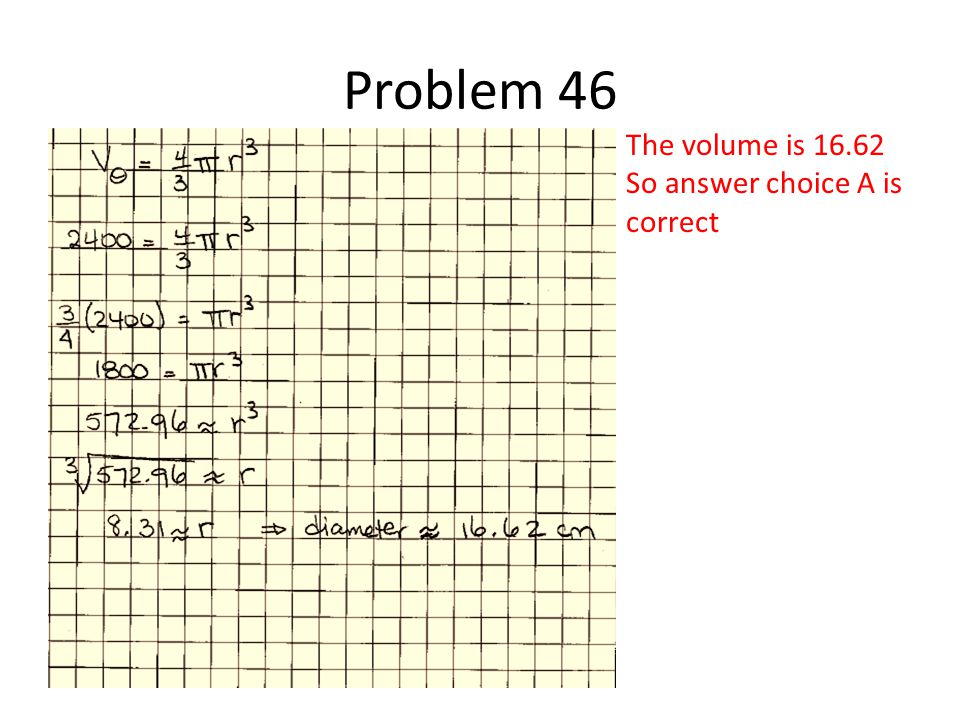 The volume is 16.62 So answer choice A is correct
