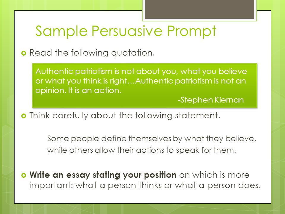 Sample Persuasive Prompt  Read the following quotation.