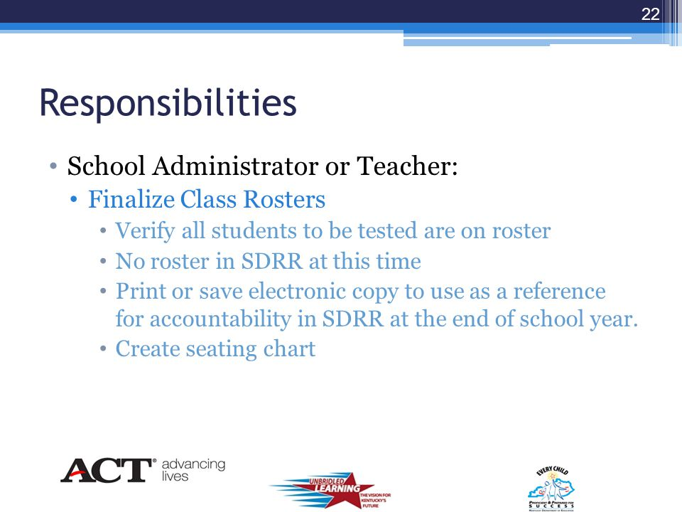 Responsibilities School Administrator: Create Class Roster Name: Options 1.