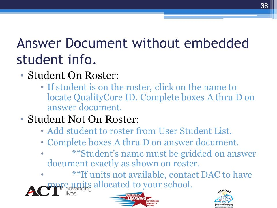 Combined MC Test Booklets No longer separate multiple choice test booklets. Change effective spring of 2013. Student answer document with embedded stu