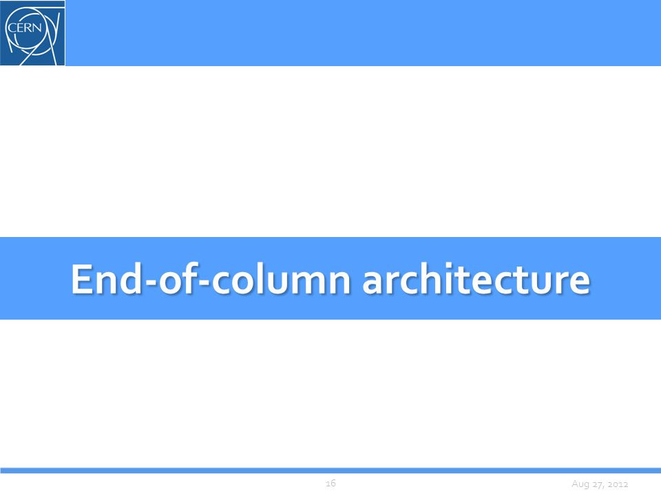 Aug 27, 2012 End-of-column architecture 16