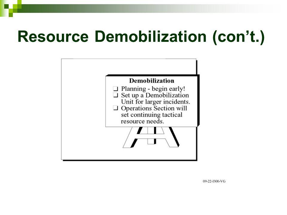 Resource Demobilization (con't.)
