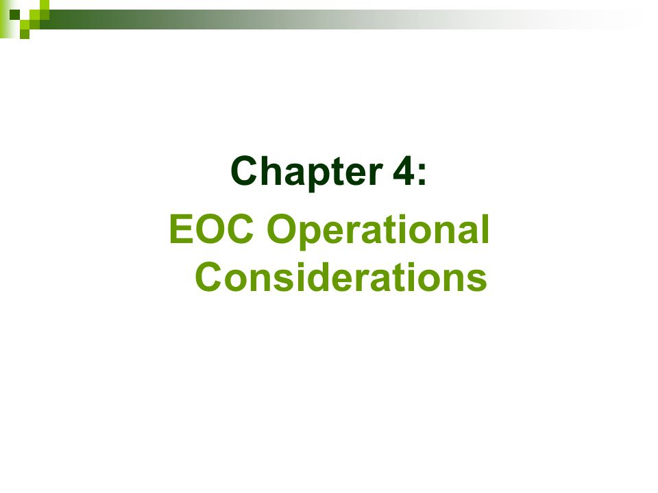 Chapter 4: EOC Operational Considerations