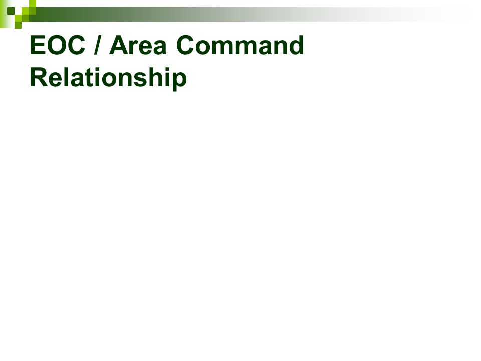 EOC / Area Command Relationship