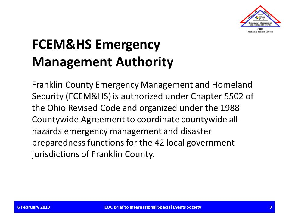 QUESTIONS / DISCUSSION Franklin County Emergency Management and Homeland Security 6 February 2013EOC Brief to International Special Events Society14