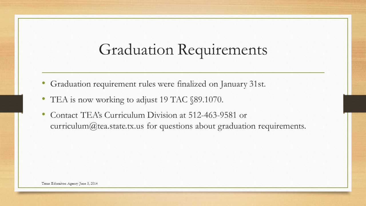 Graduation Requirements Graduation requirement rules were finalized on January 31st.