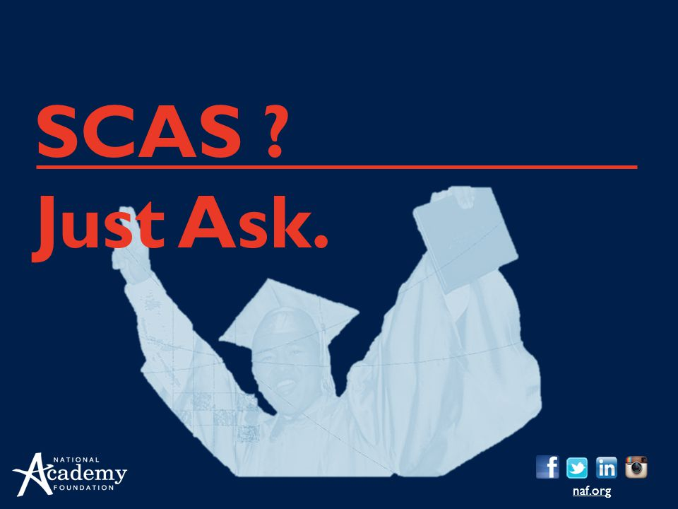 naf.org SCAS ? Just Ask.