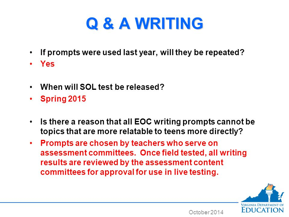 October 2014 Q & A WRITING If prompts were used last year, will they be repeated.