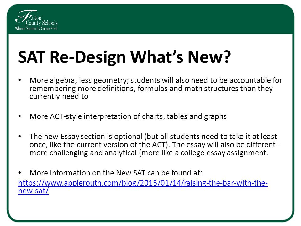 SAT Re-Design What's New.