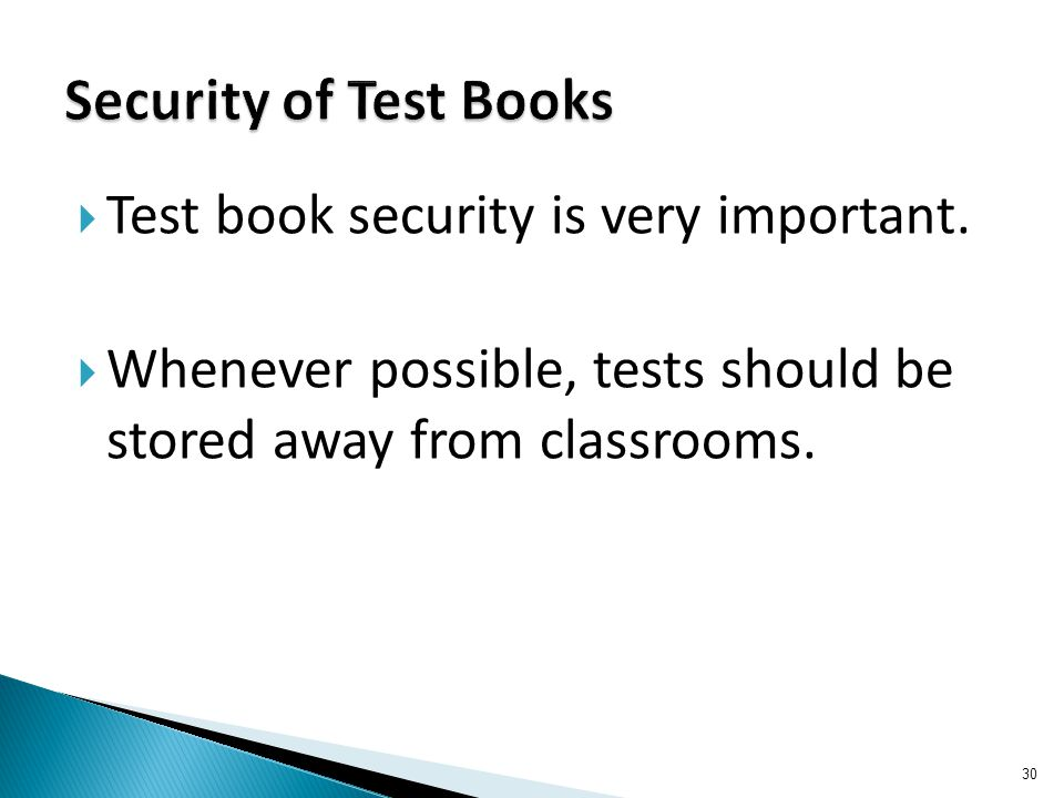  Test book security is very important.