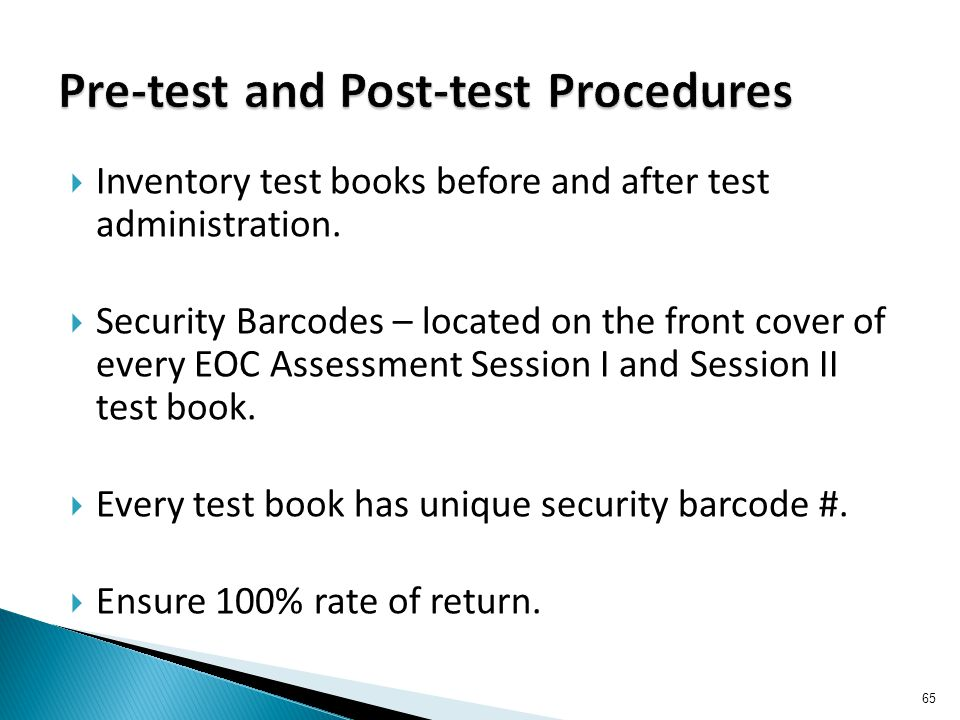  Inventory test books before and after test administration.