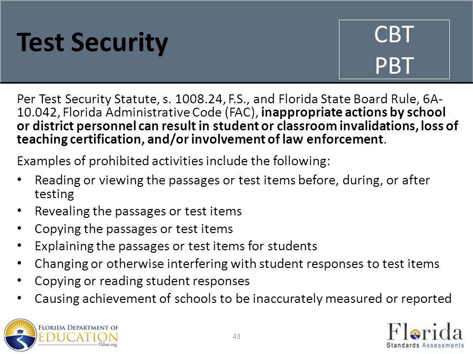 Test Security Per Test Security Statute, s.