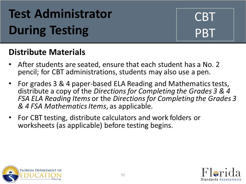 Test Administrator During Testing Distribute Materials After students are seated, ensure that each student has a No.