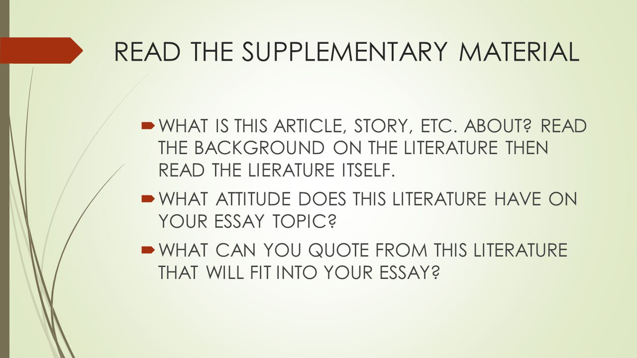 READ THE SUPPLEMENTARY MATERIAL  WHAT IS THIS ARTICLE, STORY, ETC. ABOUT? READ THE BACKGROUND ON THE LITERATURE THEN READ THE LIERATURE ITSELF.  WHA