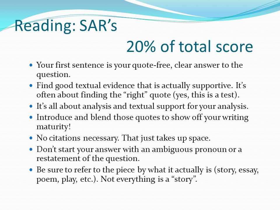 Reading: SAR's 20% of total score Your first sentence is your quote-free, clear answer to the question.