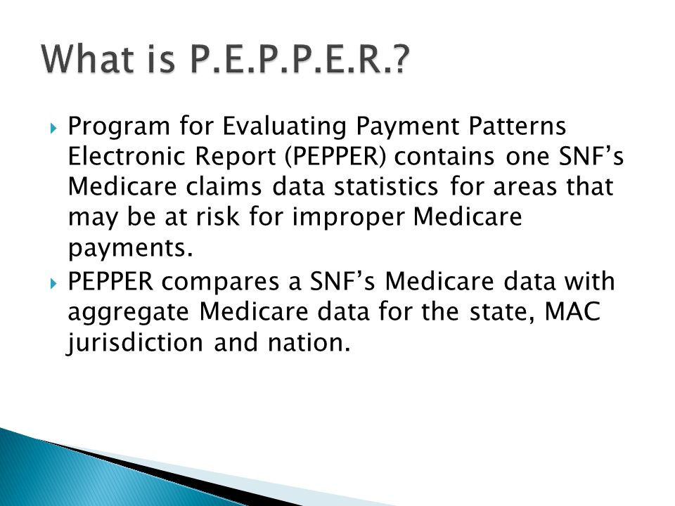 Program for Evaluating Payment Patterns Electronic Report (PEPPER) contains one SNF's Medicare claims data statistics for areas that may be at risk for improper Medicare payments.
