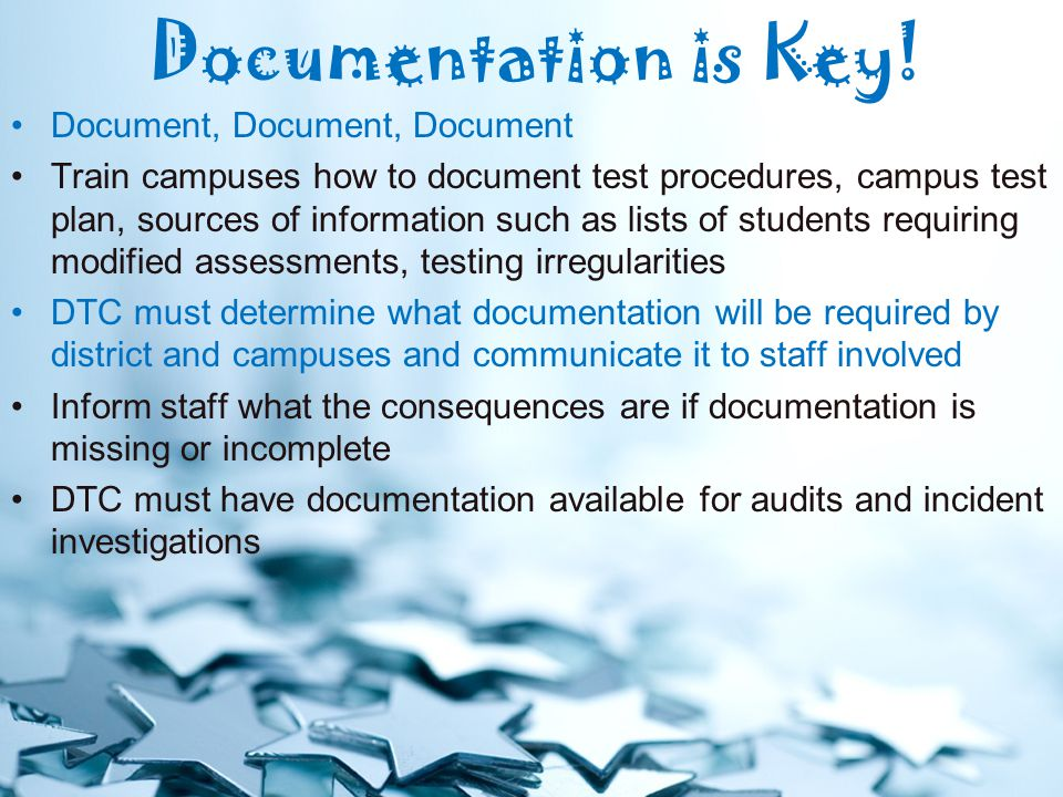 Documentation is Key.