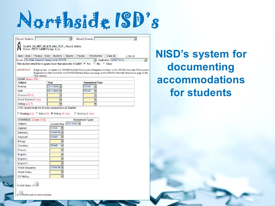 Northside ISD's NISD's system for documenting accommodations for students
