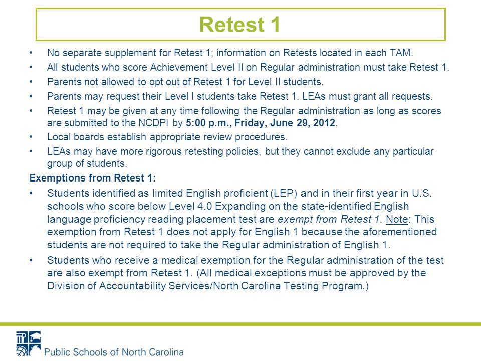 Retest 1 No separate supplement for Retest 1; information on Retests located in each TAM.