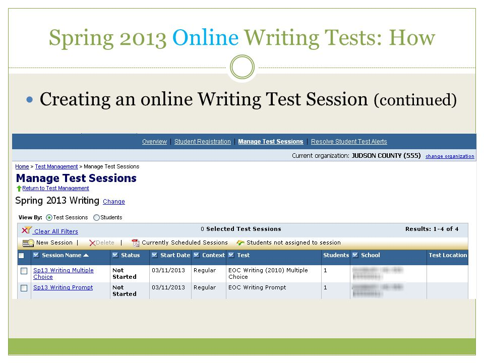 Spring 2013 Online Writing Tests: How Creating an online Writing Test Session (continued)