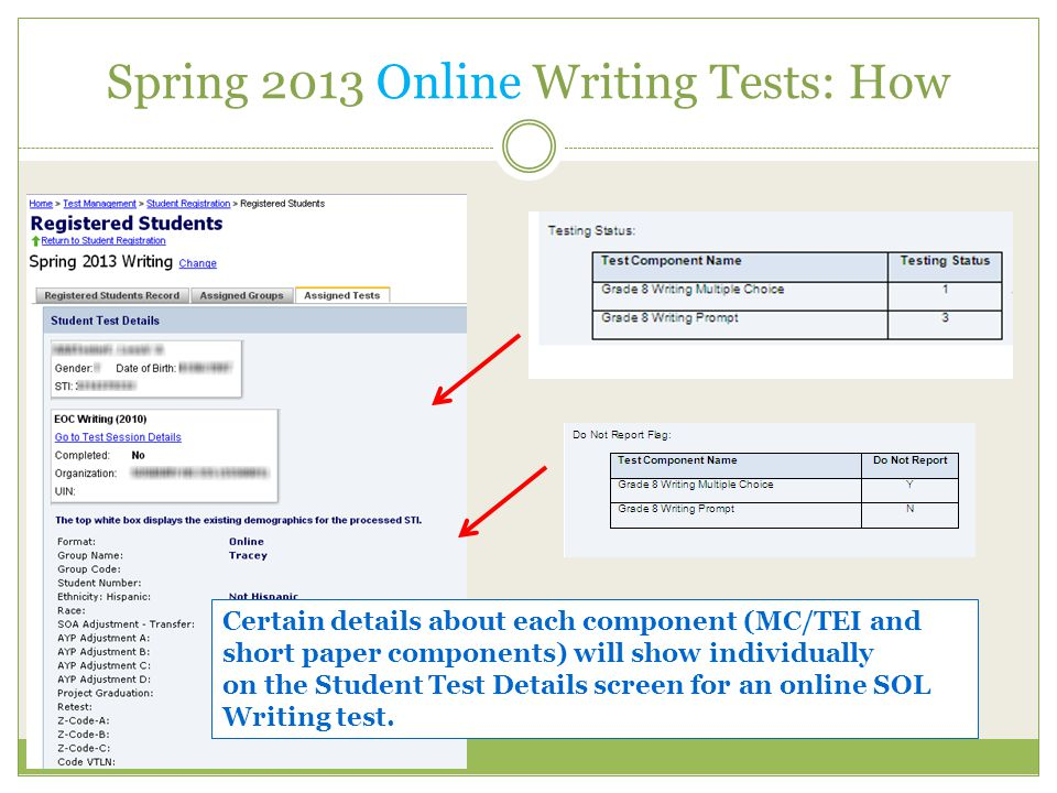 Spring 2013 Online Writing Tests: How Certain details about each component (MC/TEI and short paper components) will show individually on the Student Test Details screen for an online SOL Writing test.