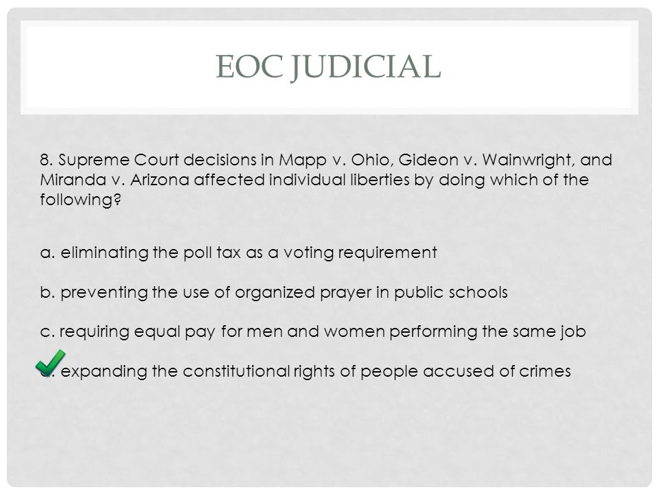 EOC JUDICIAL 8. Supreme Court decisions in Mapp v.
