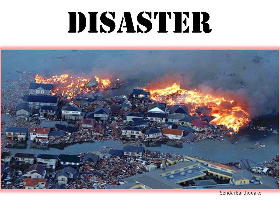 Disaster Sendai Earthquake